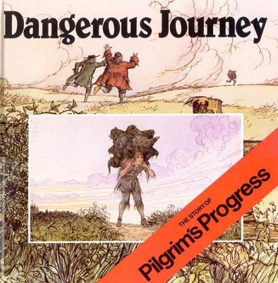 Dangerous Journey   -     Edited By: Oliver Hunkin     By: John Bunyan