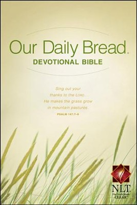 NLT Our Daily Bread Devotional Bible, Softcover  -
