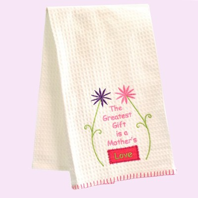 The Greatest Gift Is A Mother's Love, Kitchen Towel   -