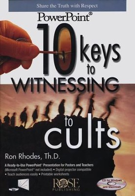 10 Keys to Witnessing to Cults - PowerPoint   [Download] -
