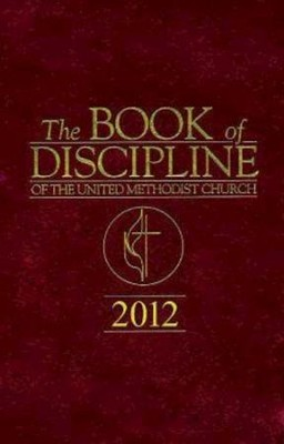 The Book of Discipline of The United Methodist Church 2012 - eBook  -     By: Marvin Cropsey