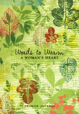 Words to Warm a Woman's Heart Journal  -