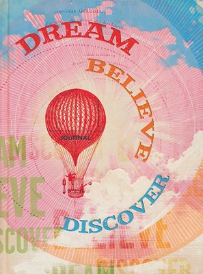 Dream, Believe, Discover Journal  -