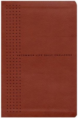 The One Year Uncommon Life Daily Challenge Leatherlike  -     By: Tony Dungy, Nathan Whitaker