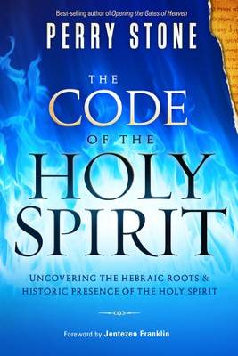 The Code of the Holy Spirit   -     By: Perry Stone