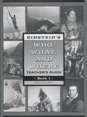 Einstein's Who, What, and Where, Book 1 Teacher's Guide   -     By: Carol Einstein