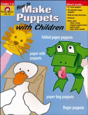 How to Make Puppets with Children Grades 1-6   -