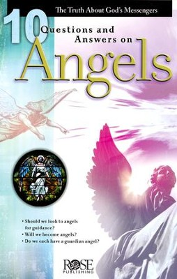 10 Questions and Answers on Angels, Pamphlet   -