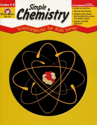ScienceWorks for Kids: Simple Chemistry, Grades 4-6   -     By: Homeschool
