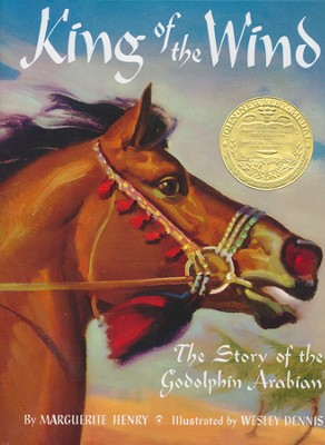 King of the Wind: The Story of the Godolphin Arabian, Hardcover    -     By: Marguerite Henry     Illustrated By: Wesley Dennis