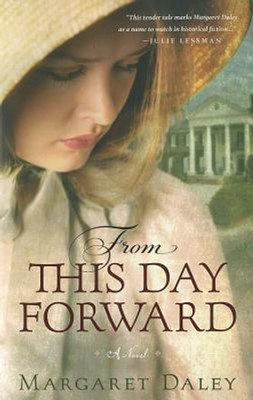 From This Day Forward  -     By: Margaret Daley