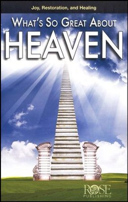 What's So Great About Heaven, Pamphlet   -
