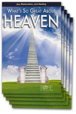 What's So Great About Heaven, Pamphlet - 5 Pack   -