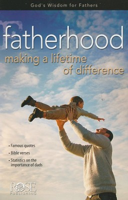 Fatherhood: Making a Lifetime of Difference, 10-pack  -