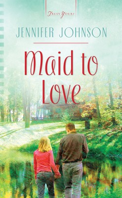 Maid to Love - eBook  -     By: Jennifer Johnson