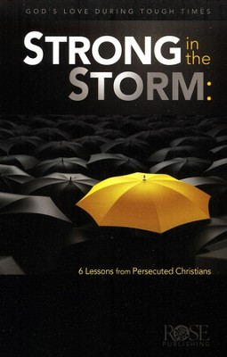 Strong in the Storm: Lessons from the Persecuted Church, 10-pack  -