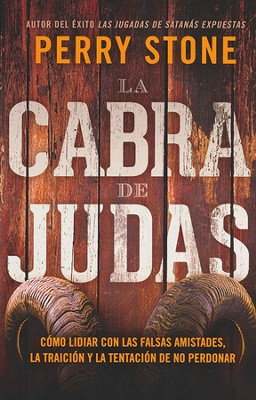 La Cabra de Judas  (The Judas Goat)  -     By: Perry Stone