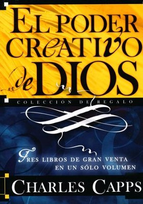 El Poder Creativo de Dios, Colección de Regalo  (God's Creative Power Gift Collection)  -     By: Charles Capps