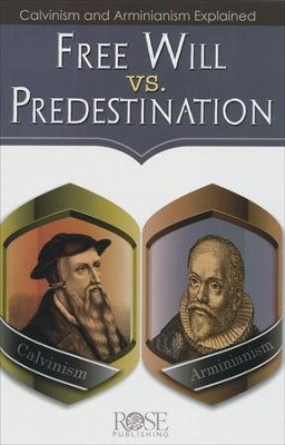 Free Will vs Predestination Pamphlet  -