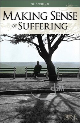 Making Sense of Suffering, Pamphlet   -     By: Joni Eareckson Tada