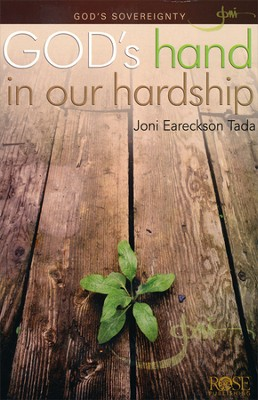 God's Hand in Our Hardship Pamphlet   -     By: Joni Eareckson Tada