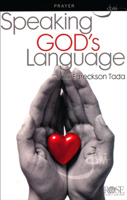 Speaking God's Language, Pamphlet   -     By: Joni Eareckson Tada