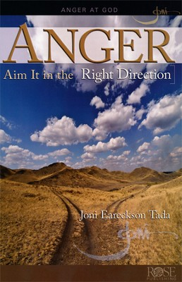Anger: Aim It in the Right Direction pamphlet   -     By: Joni Eareckson Tada