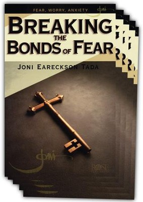 Breaking the Bonds of Fear Pamphlet - 5 Pack  -     By: Joni Eareckson Tada