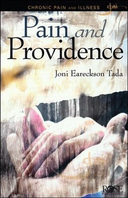 Pain and Providence Pamphlet  -     By: Joni Eareckson Tada