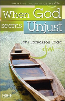 When God Seems Unjust Pamphlet  -     By: Joni Eareckson Tada