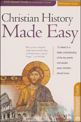 Christian History Made Easy - Participant's Guide  -     By: Timothy Jones