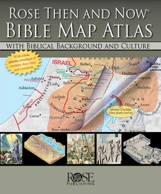 Rose Then and Now Bible Map Atlas  -     By: Paul Wright