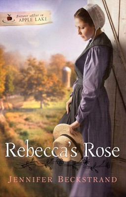 Rebecca's Rose, Forever in Apple Lake Series #2   -     By: Jennifer Beckstrand