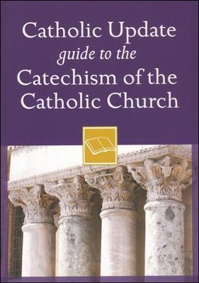 Catholic Update Guide to the Catechism of the Catholic Church  -     Edited By: Mary Carol Kendzia     By: Mary Carol Kendzia(Ed.)