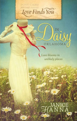 Love Finds You in Daisy, Oklahoma  -     By: Janice Hanna