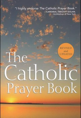 The Catholic Prayer Book  -     Edited By: Tony Castle     By: Monsignor Michael Buckley