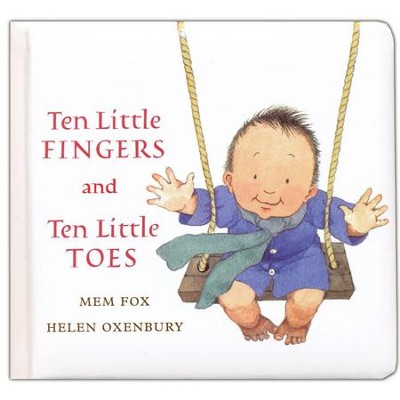 Ten Little Fingers and Ten Little Toes padded board book  -     By: Mem Fox     Illustrated By: Helen Oxenbury