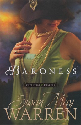Baroness, Daughters of Fortune Series #2   -     By: Susan May Warren