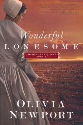 Wonderful Lonesome, Amish Turns of Time Series #1   -     By: Olivia Newport