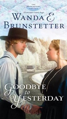Goodbye to Yesterday, Discovery Series #1 -eBook   -     By: Wanda E. Brunstetter