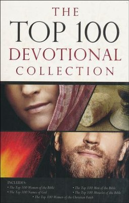 Top 100 Devotional Collection: Featuring The Top 100 Women of the Bible, The Top 100 Men of the Bible, The Top 100 Miracles of the Bible, The Top 100 Names of God, and The Top 100 Women of the Christian Faith  -     By: Pamela McQuade, Drew Josephs, Ellen Caughey