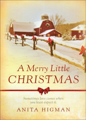 A Merry Little Christmas, Song of the Season Series #1   -     By: Anita Higman