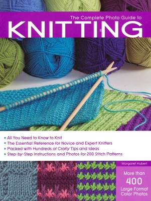 The Complete Photo Guide to Knitting   -     By: Margaret Hubert