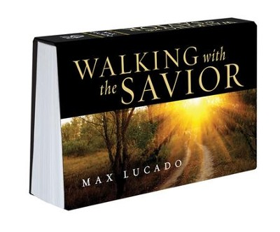 Walking with the Savior Pocket Devotional by Max Lucado  -     By: Max Lucado