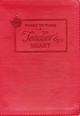 Words to Warm a Teacher's Heart  -