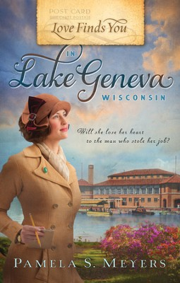 Love Finds You in Lake Geneva, Wisconsin   -     By: Pamela S. Meyers