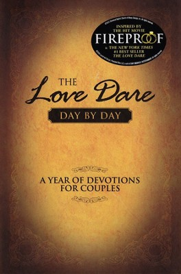 The Love Dare Day by Day: A Year of Devotions for  Couples - Slightly Imperfect  -