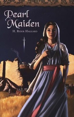 Pearl Maiden, Grades 8-Adult   -     By: H. Rider Haggard