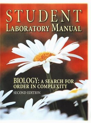 Biology: A Search for Order in Complexity Student Lab Manual,  Grades 10-12  -