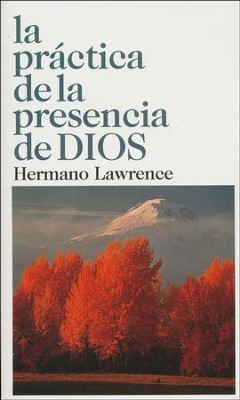 La Práctica de la Presencia de Dios  (The Practice of the Presence of God)  -     By: Hermano Lawrence